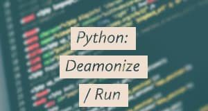 Daemonize or Run as service with Python